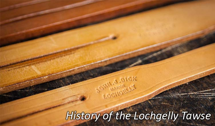 The History of the Lochgelly Tawse